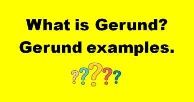 What is Gerund? gerund examples