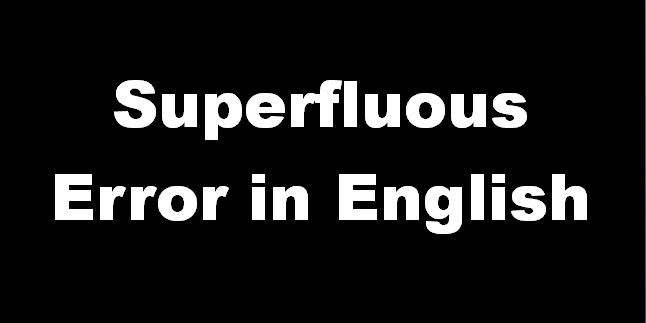 Superfluous Error in English